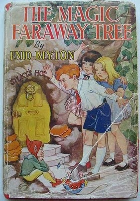 """The Magic Faraway Tree"" by Enid Blyton (used to be my most favourite book, ever)."