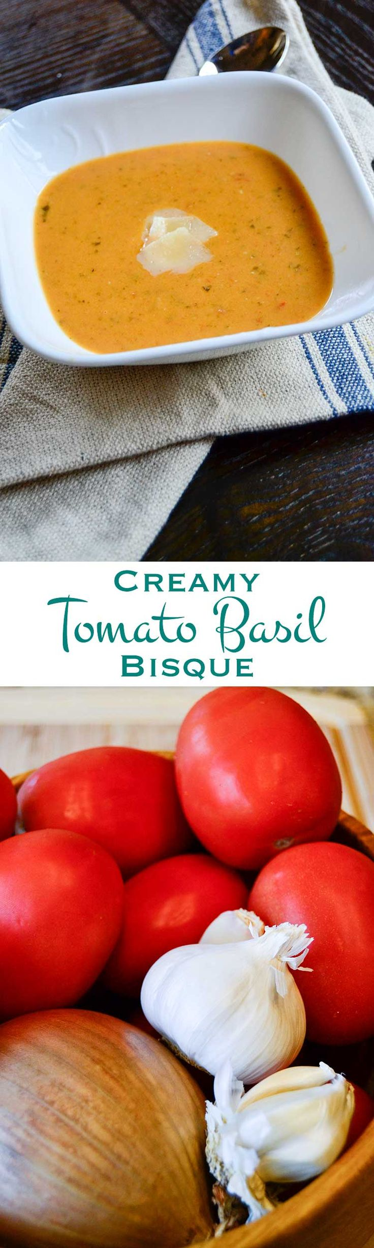 creamy-tomato-basil-bisque and fresh tomatoes, garlic and onion