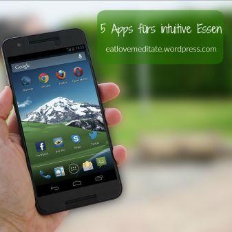 5 Apps fürs intuitive Essen für Android