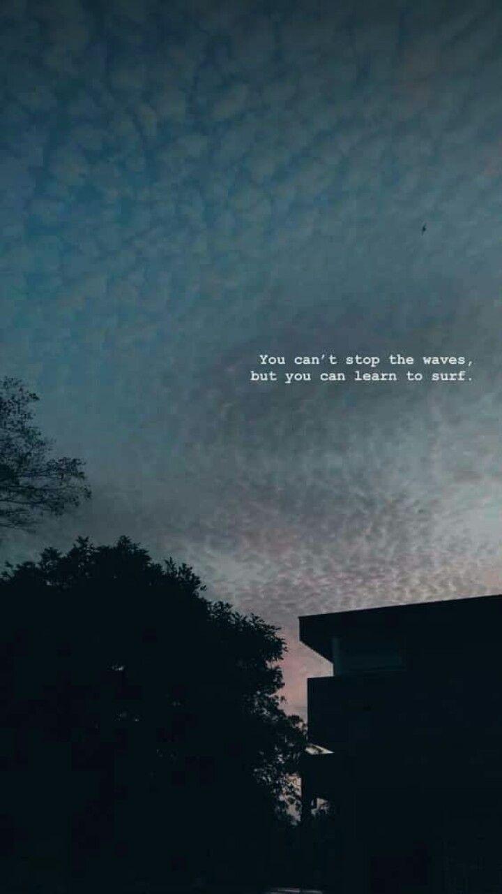 Voce Nao Pode Parar As Ondas Mas Voce Pode Aprender A Surfar Wallpaper Quotes Instagram Picture Quotes Sky Quotes