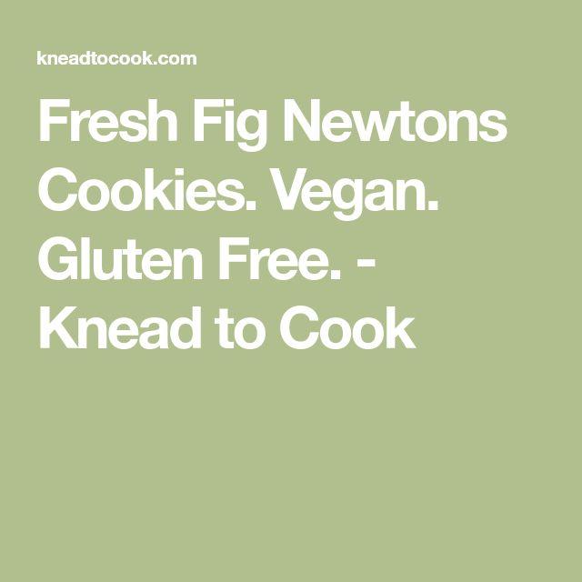Fresh Fig Newtons Cookies. Vegan. Gluten Free. - Knead to Cook
