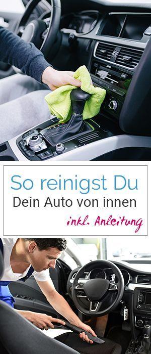 Fahrzeugreinigung inkl. Anleitung – So reinigen Sie Ihr Auto richtig! #auto #re … – Autoreinigung