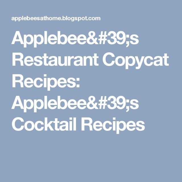 Applebee's Restaurant Copycat Recipes: Applebee's Cocktail Recipes