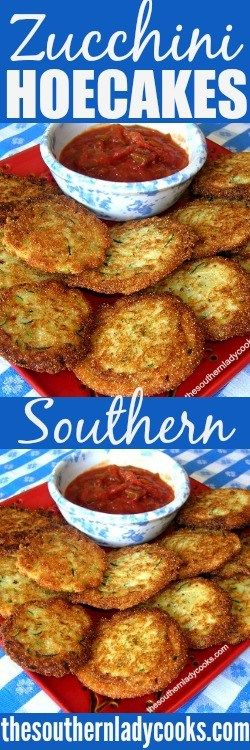 SOUTHERN ZUCCHINI HOECAKES - The Southern Lady Cooks