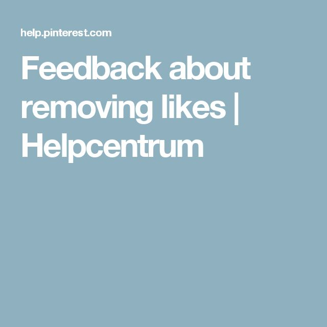 Feedback about removing likes   Helpcentrum