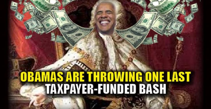 """Obama Wasting More Taxpayer Money Throwing LAVISH """"Goodbye Party"""" For Wealthy Donors – TruthFeed"""