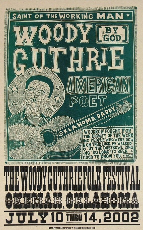 WOODY GUTHRIE Oklahoma Daddy Folk Festival Hand Printed Letterpress Poster