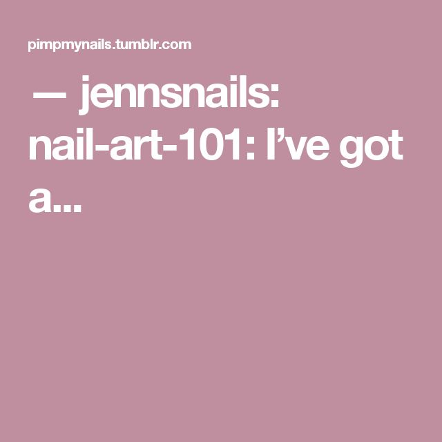 — jennsnails:   nail-art-101:   I've got a...