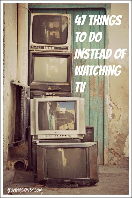 Americans spend over 32 hours per week watching TV! Try out these 47 things to do instead of watching TV and take back that precious time.