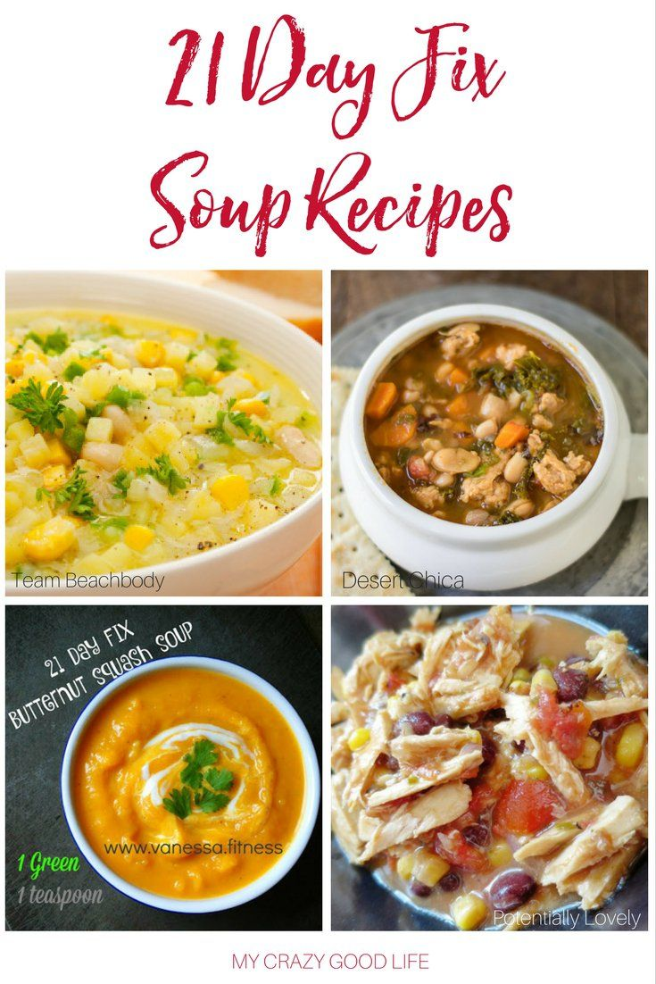 Soup is healthy and easy to make! Add some of these 21 Day Fix Soup Recipes to your meal plan for the weeks ahead.