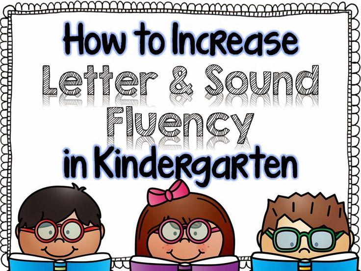 How to Increase Letter & Sound Fluency in Kindergarten.