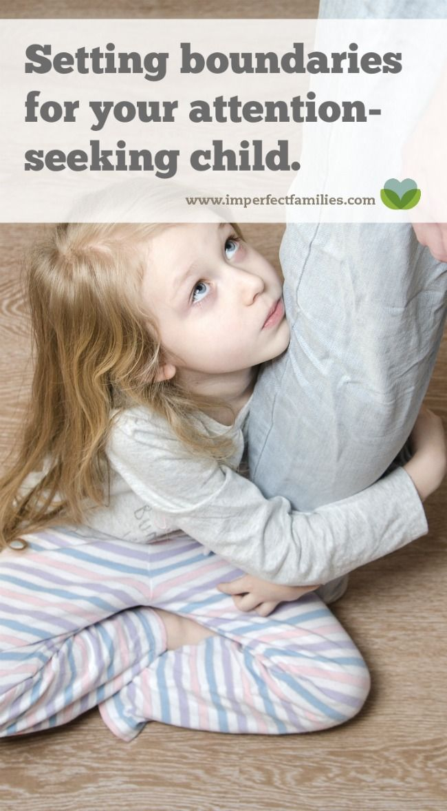 Setting Boundaries for your Attention-Seeking Child