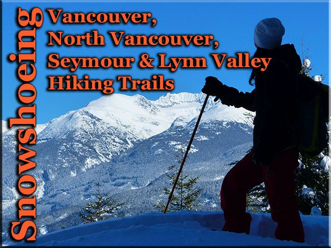 Vancouver, Squamish and Whistler Snowshoe Trails