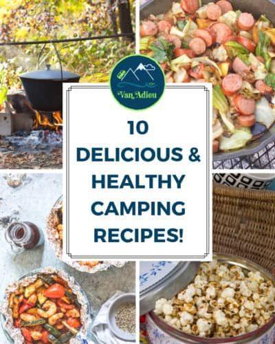 10 repas de camp sains et étonnants! Que vous soyez cuisinier, cuisinier ou cuisiné, ces recettes vous montreront comment préparer de délicieux petits déjeuners en famille, des déjeuners, des dîners, des desserts et des collations pendant votre voyage en voiture ou en camping!   – Hiking Snacks