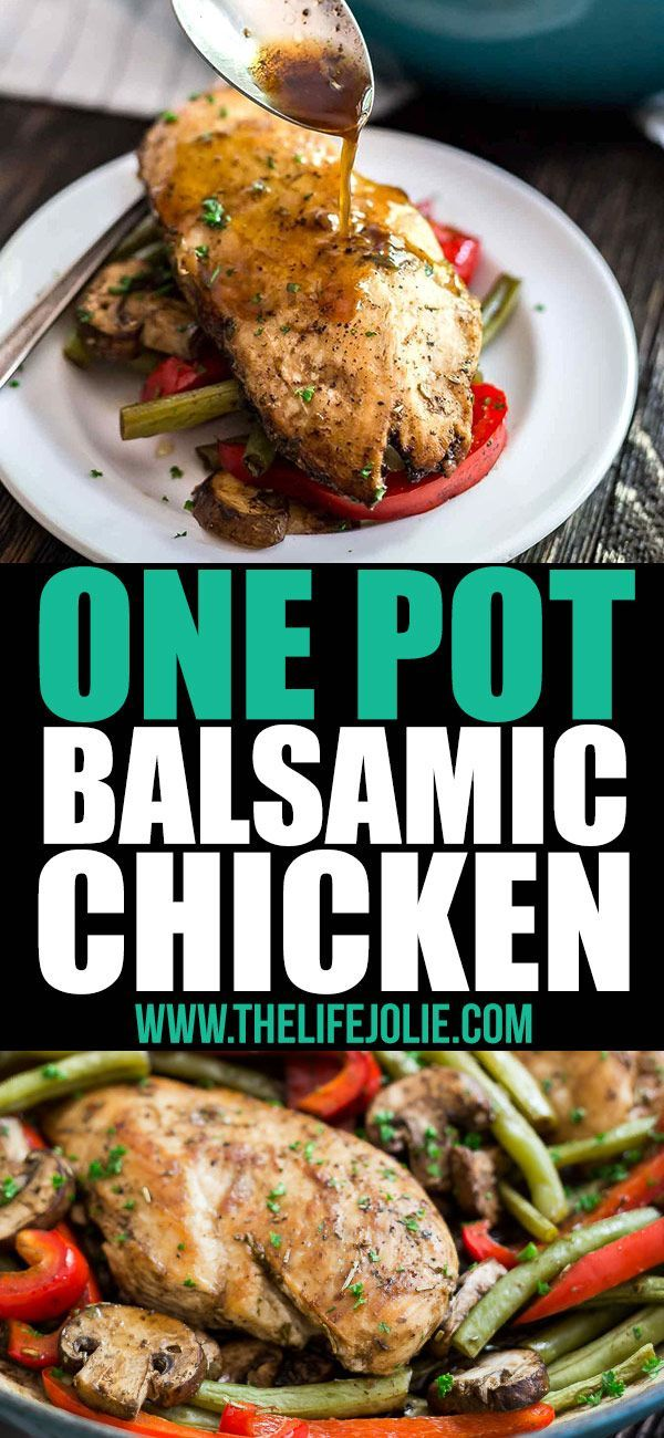 This One Pot Balsamic Chicken Recipe Is One Of The Most Healthy Quick And Easy Weeknight Dinner Recipes Arou Chicken Recipes Food Recipes Easy Chicken Recipes