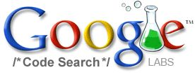 Google Code Search API  (10/5/2006 - 1/15/2012)  http://googleblog.blogspot.com/2011/10/fall-sweep.html#!/2011/10/fall-sweep.htmlGoogle Failure, Api 10 5 2006, Finding Codes, Google Graveyards, Google Codes, Search Api, Search Engineering, Courses Codes, Codes Search