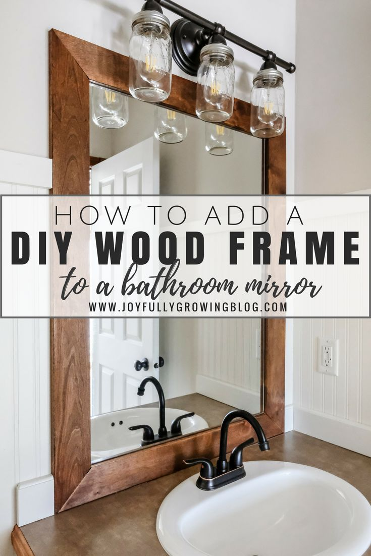 How To Add A Diy Wood Frame To A Bathroom Mirror Bathroom Mirrors Diy Bathroom Mirror Makeover Wood Framed Bathroom Mirrors
