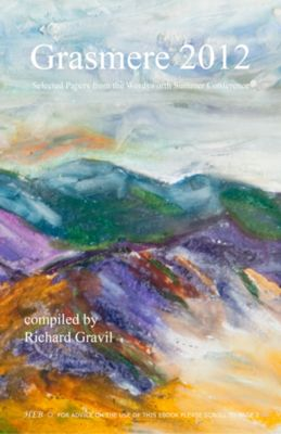 Grasmere 2012: Selected Papers from the Wordsworth Summer Conference  Author: Gravil, Richard  £7.95