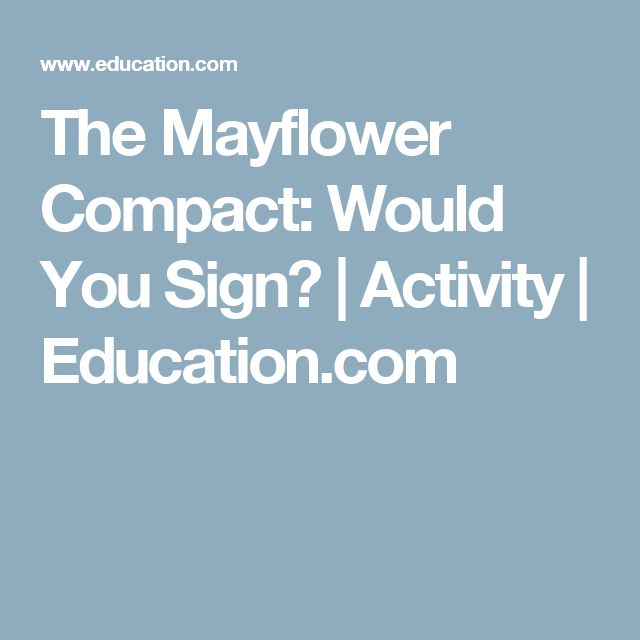 The Mayflower Compact: Would You Sign? | Activity | Education.com