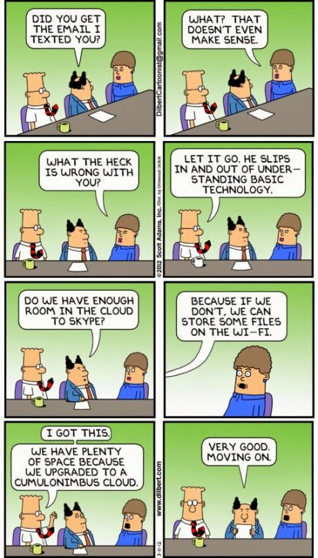 Cloud Games - Google+ - When suits try totalk to techies - #Dilbert  Link to…