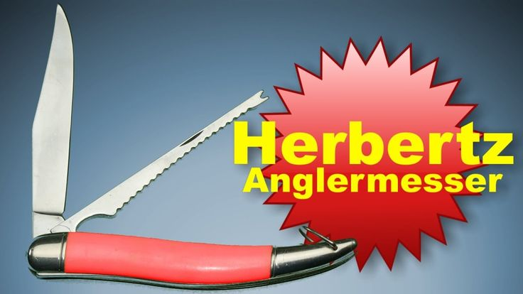 Herbertz Anglermesser http://www.mychannel2016hd.de