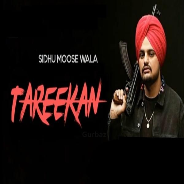 Tareekan Sidhu Moose Wala Mp3 Song Download New Song Download