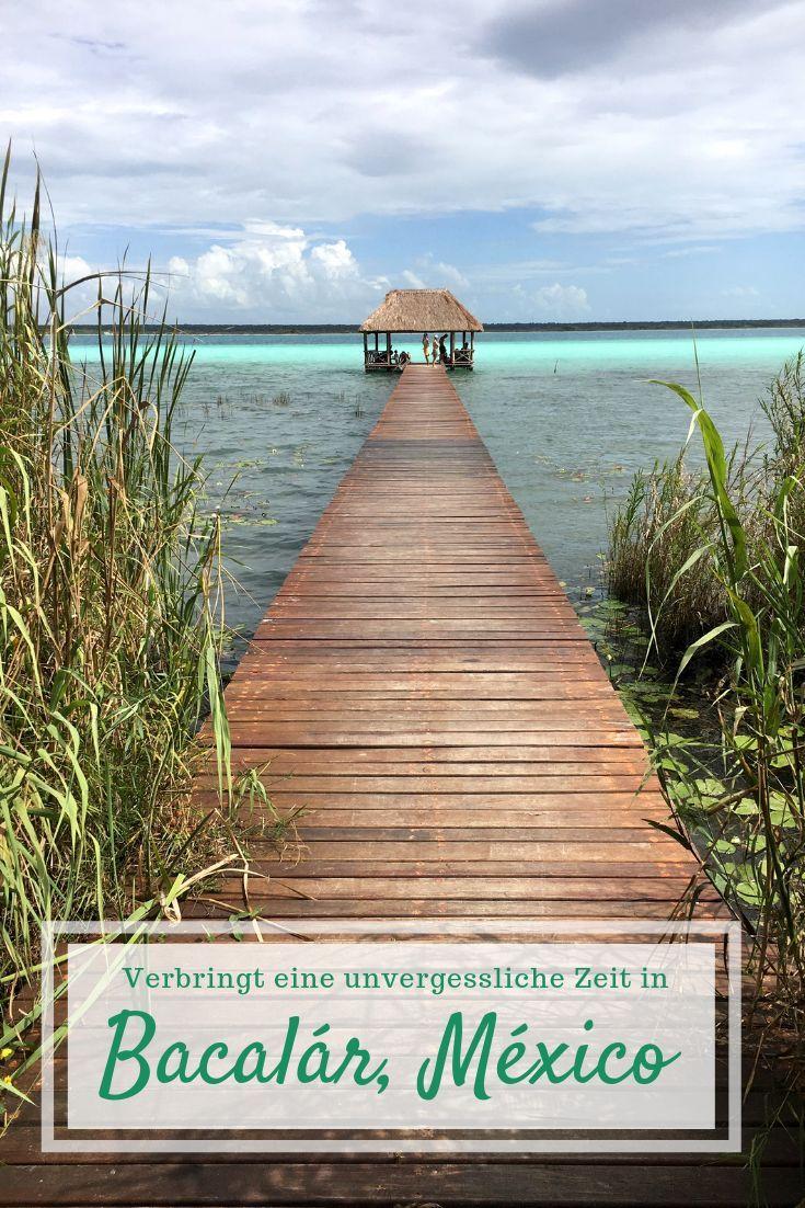Die Region Rund Um Das Beschauliche Rtchen Am Bacalar See Tragt Auch Den Spitznamen Mexikanische Malediven Der See Selb Mexiko Urlaub Mittelamerika Yucatan