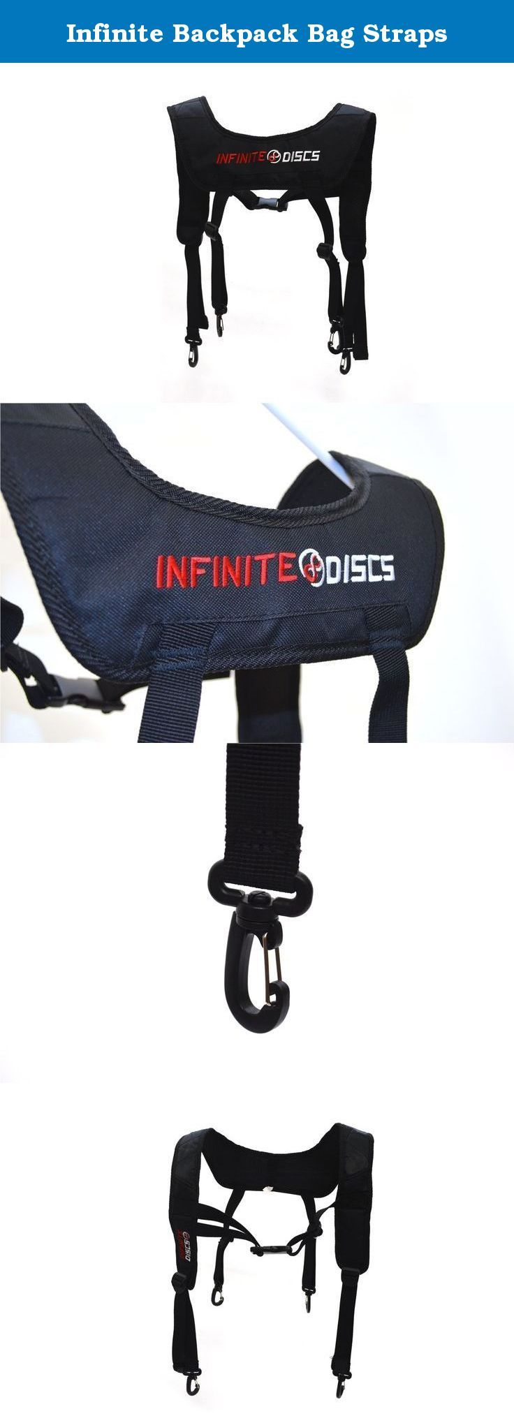 Infinite Backpack Bag Straps. The Infinite Discs straps provide the perfect way to lighten the load of heavy disc golf bags. Make carrying that full bag easier while showing your support of your favorite online disc golf retailer.