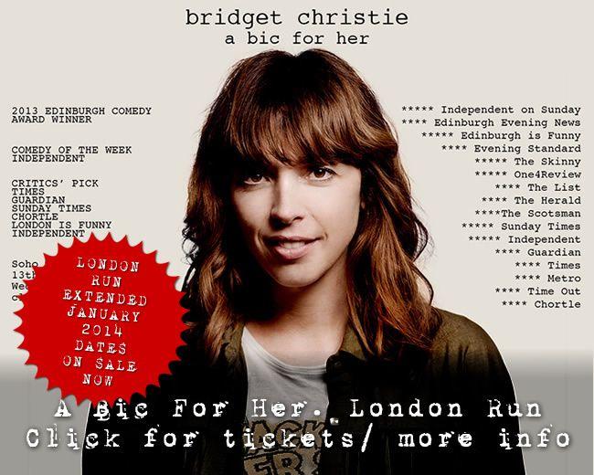 I love her. Bridget Christie: Comedian, Actress, Mother, Clown.