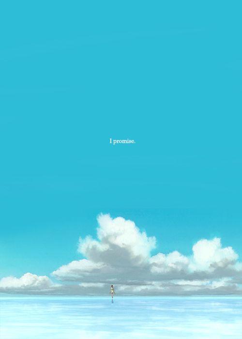 Chihiro : Will we meet again sometime? Haku : Sure we will. Chihiro : Promise? Haku : Promise…Now go, and don't look back…