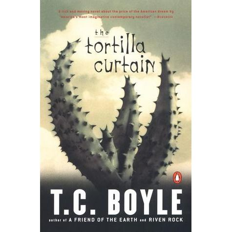 The Tortilla Curtain, by T.C. Boyle - really depressing tale of a pair of illegal immigrants and a wealthy family whose lives intersect. Ugh.