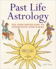 Past Life Astrology: Use Your Birthchart to Understand Your Karma