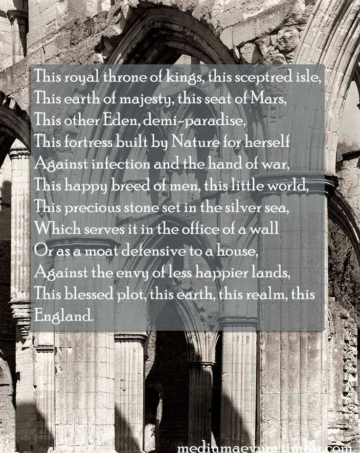 """""""This blessed plot, this earth, this realm, this England.""""....Richard II, Shakespeare"""