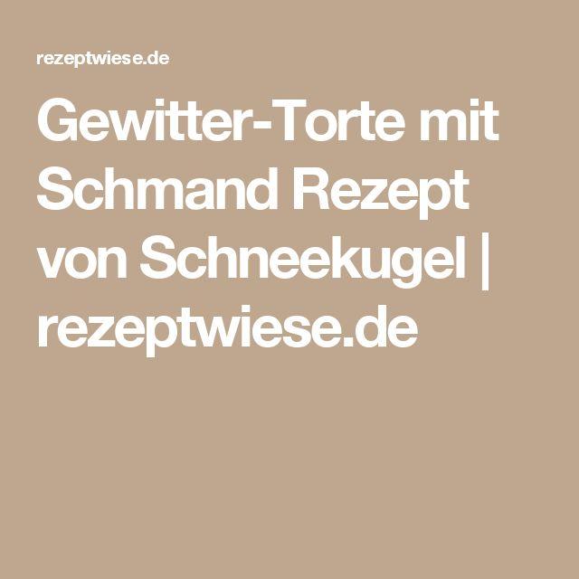 Gewitter-Torte mit Schmand Rezept von Schneekugel | rezeptwiese.de