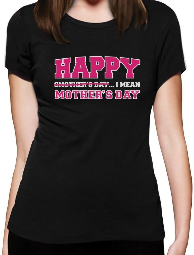 >> Click to Buy << Happy Smother's Day I Mean Mother's Day Funny Gifts Women T-Shirt Gift Idea Custom Print Casual O-Neck Top Tee 100% Cotton #Affiliate