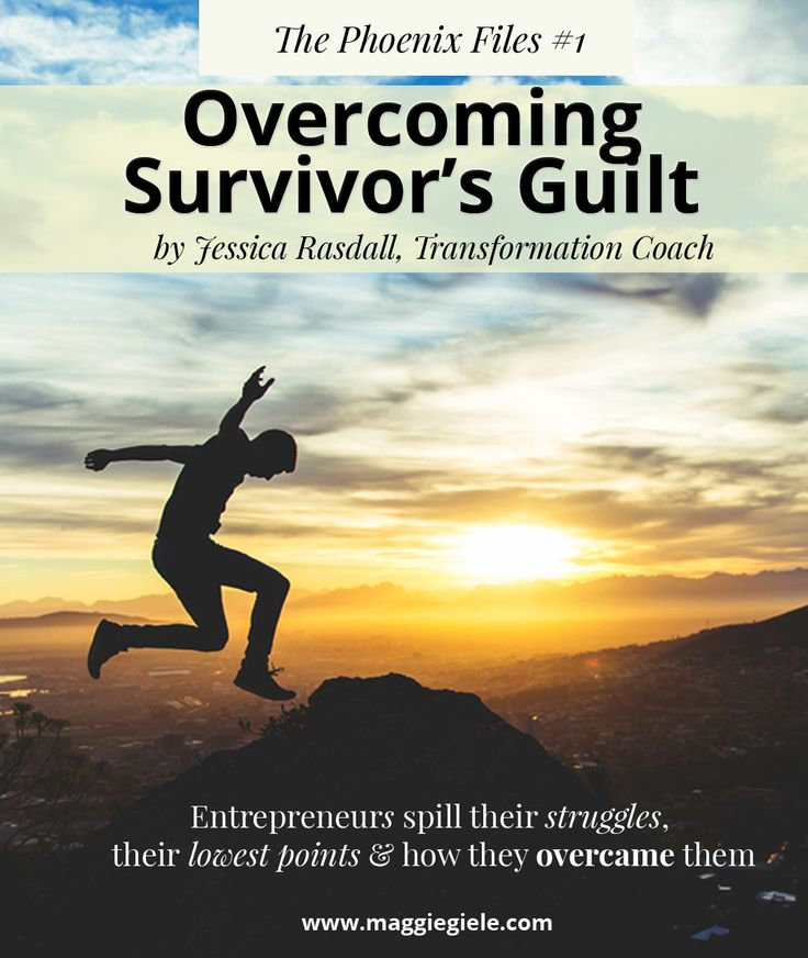 Successful entrepreneur and transformation coach Jessica Rasdall writes about Survivor's Guilt.