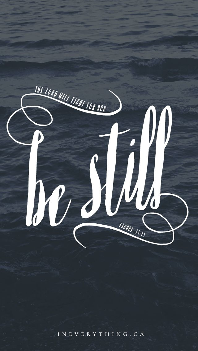 BE STILL - FREE DOWNLOAD - iphone lockscreen - exodus 14:14