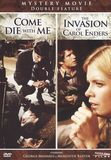 The Invasion of Carol Enders/Come Die with Me [DVD], 14941924