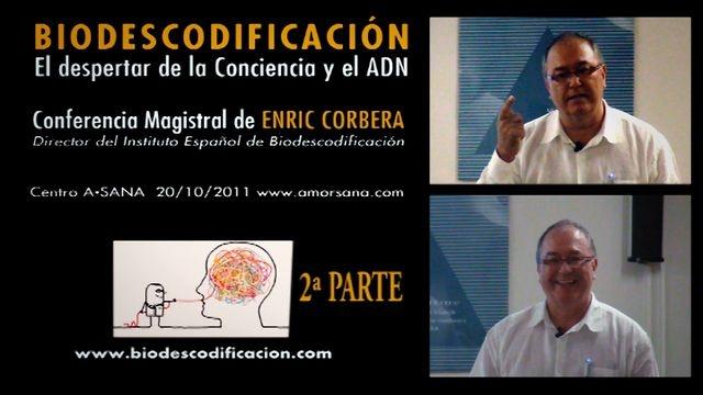 El despertar de la Conciencia y el ADN. Enric Corbera 2º Parte de 2 by La Caja de Pandora. lacajadepandora.org // cajapandora1@gmail.com