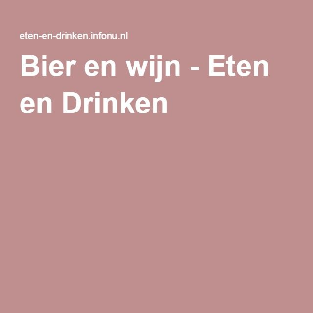 Bier en wijn - Eten en Drinken