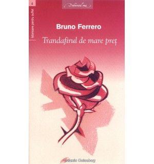 Trandafirul de mare preţ