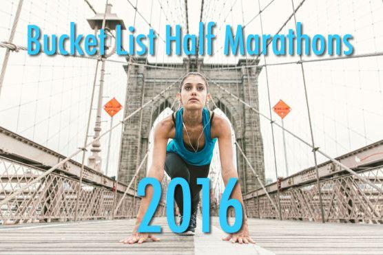 Bucket List Half Marathons - notables include Key West, Hawaii, Alaska Midnight Run, and Big Sur
