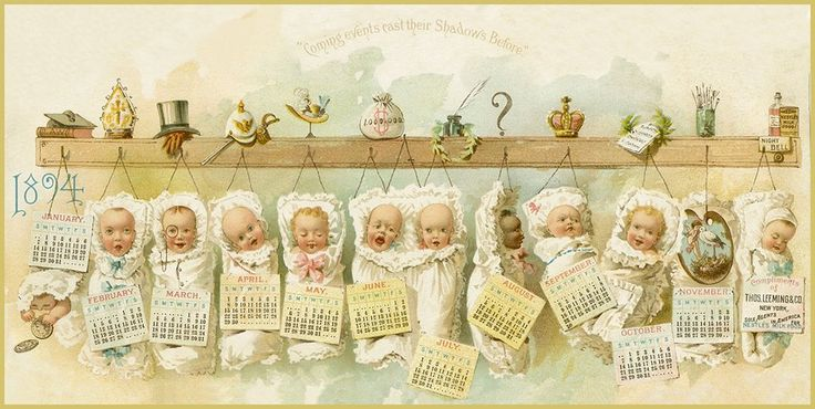 Who will your baby grow up to be?? Here are some ideas from an 1894 calendar.