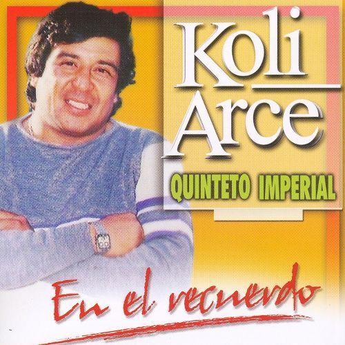Koli Arce en el Recuerdo [CD]