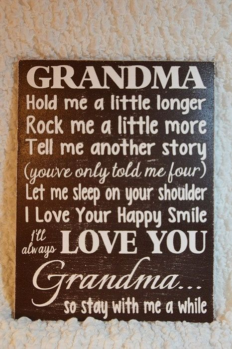 Grandma, Wood Sign, Grandma Hold Me A Little Longer Poem ...