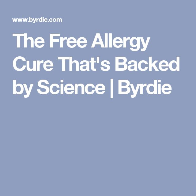 The Free Allergy Cure That's Backed by Science | Byrdie