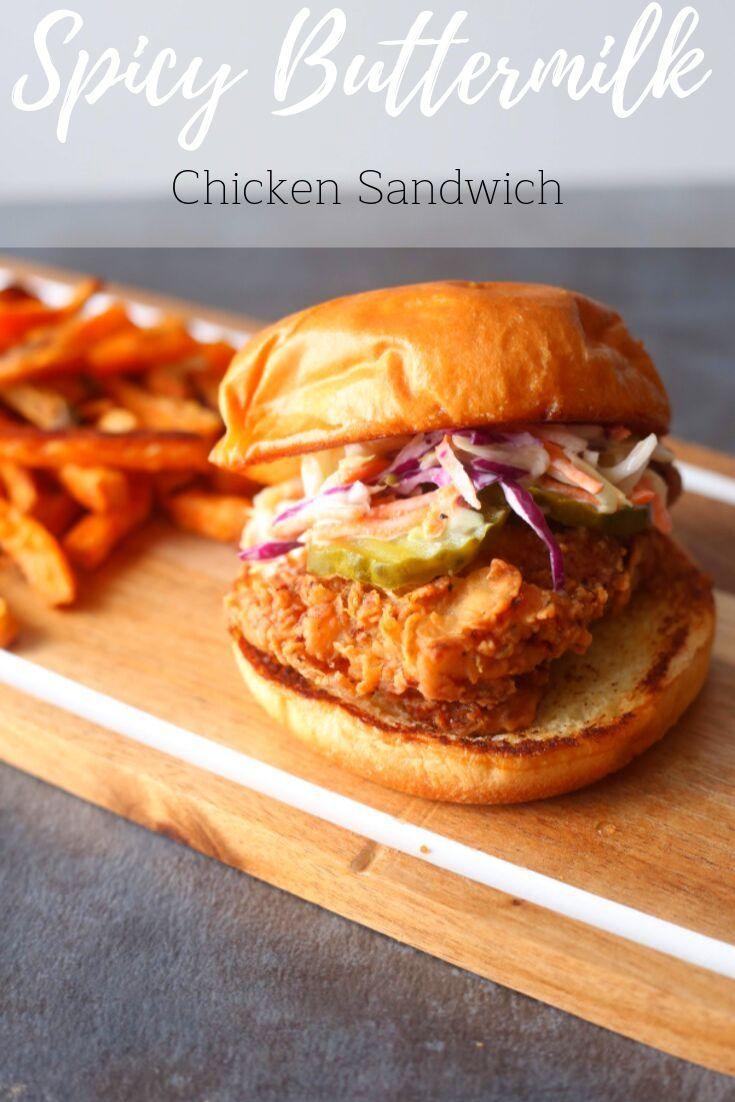 Spicy Buttermilk Fried Chicken Sandwich Brown Sugar Food Blog Recipe Fried Chicken Sandwich Spicy Chicken Sandwiches Buttermilk Chicken