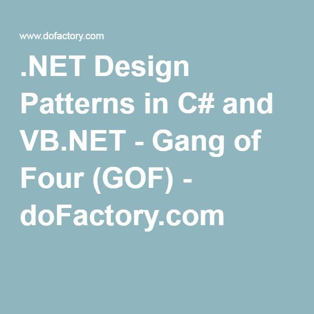 .NET Design Patterns in C# and VB.NET - Gang of Four (GOF) - doFactory.com