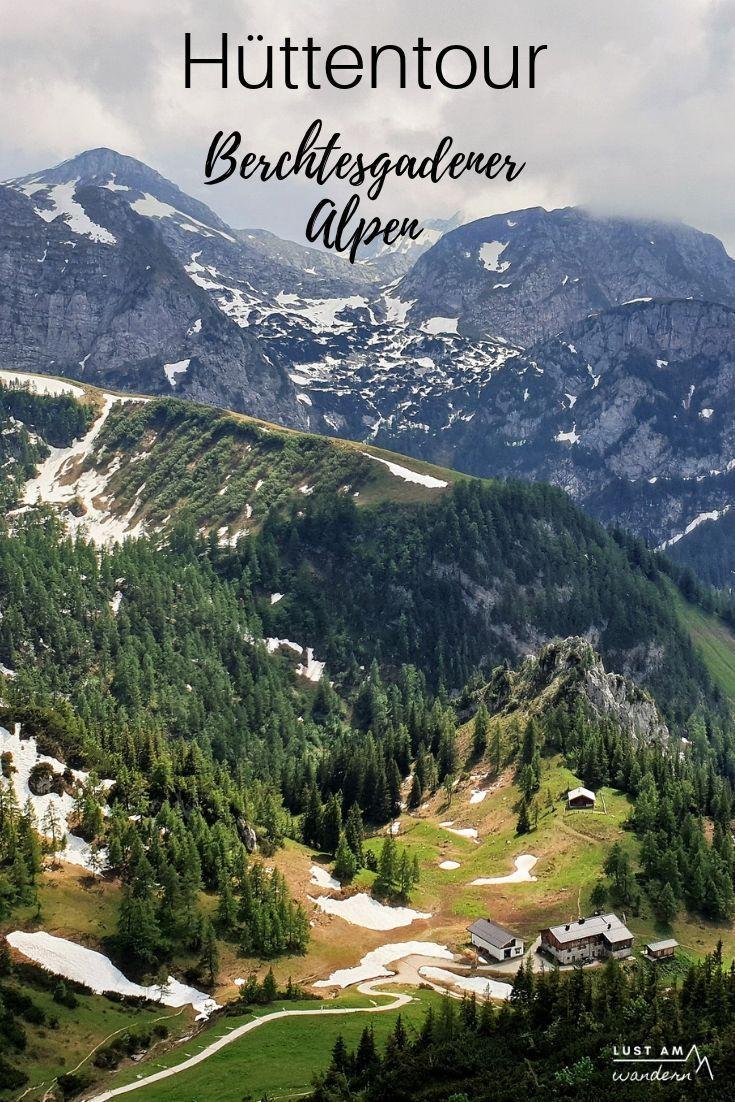 Huttentour Berchtesgaden Naturallandmarks In 2020 Huttentouren Berchtesgadener Alpen Ausflug