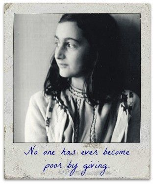 Anne Frank Giving Quote